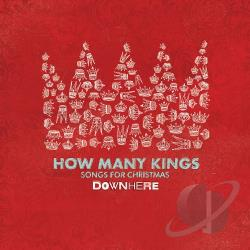 Downhere - How Many Kings: Songs For Christmas CD Cover Art