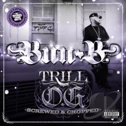 Bun B - Trill O.G (Screwed & Chopped) CD Cover Art