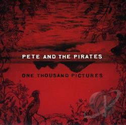 Pete & The Pirates - One Thousand Pictures CD Cover Art