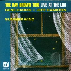 Brown, Ray Trio - Summer Wind: Live at the Loa CD Cover Art