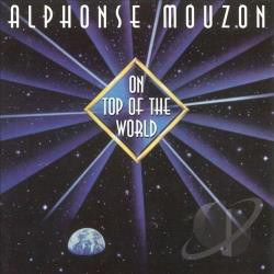 Mouzon, Alphonse - On Top of the World CD Cover Art