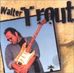 Trout, Walter - Walter Trout CD Cover Art