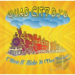 Quad City DJ's - Cmon N Ride It/Cd5 CD Cover Art
