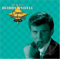 Rydell, Bobby - Cameo Parkway 1959-1964: The Best Of Bobby Rydell CD Cover Art