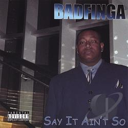 Badfinga - Say It Ain't So CD Cover Art