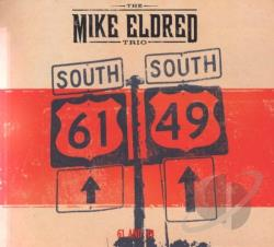 Mike Eldred Trio - 61 & 49 CD Cover Art