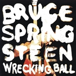 Springsteen, Bruce - Wrecking Ball CD Cover Art
