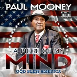 Paul Mooney Piece of My Mind: God Bless America