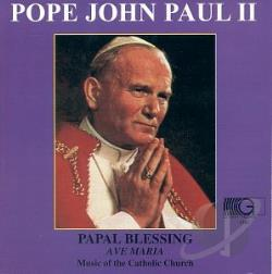 Pope John Paul II - Papal Blessing/Ave Maria CD Cover Art