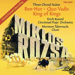 Kunzel, Erich - Miklos Rozsa: Three Choral Suites CD Cover Art