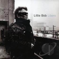 Bob, Little - Libero CD Cover Art