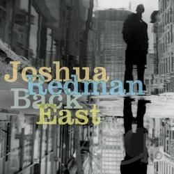 Redman, Joshua - Back East CD Cover Art
