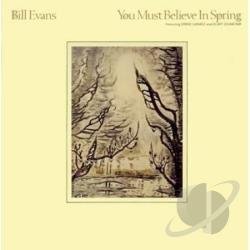 Evans, Bill - You Must Believe In Spring CD Cover Art