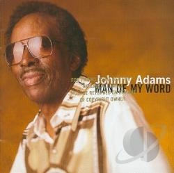 Adams, Johnny - Man of My Word CD Cover Art