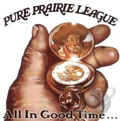 Pure Prairie League - All In Good Time CD Cover Art