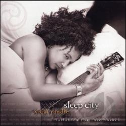 Randle, Vicki - Sleep City CD Cover Art