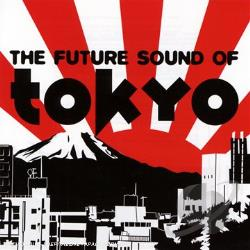 London Elektricity - Future Sound of Tokyo CD Cover Art