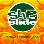 Slip 'N' Slide Remixes Volume