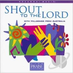 Zschech, Darlene - Shout To The Lord CD Cover Art