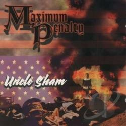 Maximum Penalty - Uncle Sham CD Cover Art