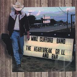 Clifford, Mike Band - Heartbreak Grill & Bar CD Cover Art