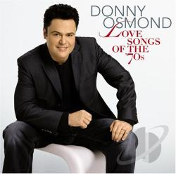 Osmond, Donny - Decades, Vol. 1: Love Songs of the 70's CD Cover Art