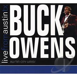 Owens, Buck - Buck Owens:  Live From Austin Texas CD Cover Art