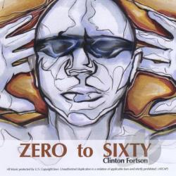 Fortson, Clinton - Zero 2 Sixty CD Cover Art