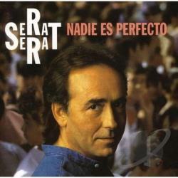 Serrat, Joan Manuel - Nadie Es Perfecto CD Cover Art