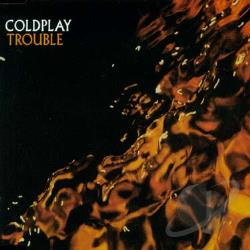 Coldplay - Trouble CD Cover Art