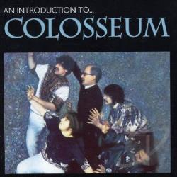 Colosseum - An Introduction to Colosseum CD Cover Art