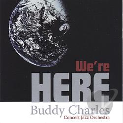Charles, Buddy - We're Here CD Cover Art