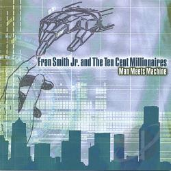 Fran Smith Jr. - Man Meets Machine CD Cover Art
