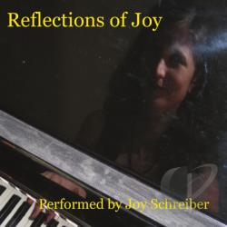Schreiber, Joy - Reflections of Joy CD Cover Art