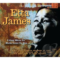 James, Etta - I Just Want to Make Love to You CD Cover Art