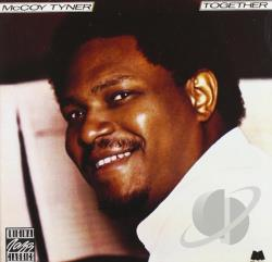 Tyner, Mccoy - Together CD Cover Art
