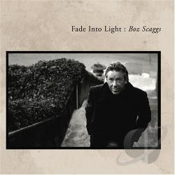 Scaggs, Boz - Fade Into Light CD Cover Art