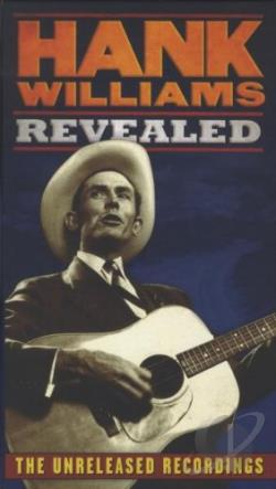 Williams, Hank - Hank Williams Revealed: The Unreleased Recordings CD Cover Art