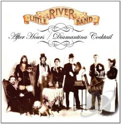 Little River Band - After Hours/Diamantina Cocktail CD Cover Art