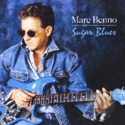 Benno, Marc - Sugar Blues CD Cover Art