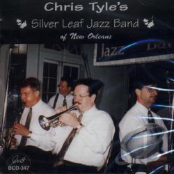 Tyle, Chris - Chris Tyle's Silver Leaf Jazz Band CD Cover Art