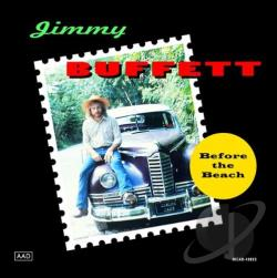 Buffett, Jimmy - Before The Beach CD Cover Art