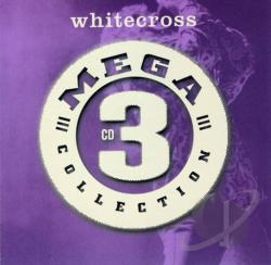 Whitecross - Mega 3 CD Cover Art