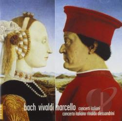 Bach / Marcello / Vivaldi - Bach, Vivaldi, Marcello: Concerti Italiani CD Cover Art
