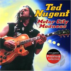 Nugent, Ted - Motor City Madness CD Cover Art