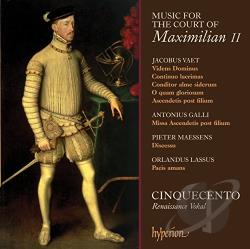 Cinquecento - Music for the Court of Maximilian II CD Cover Art