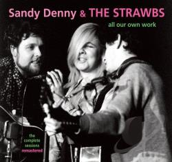 Denny, Sandy / Strawbs - All Our Own Work: The Complete Sessions CD Cover Art