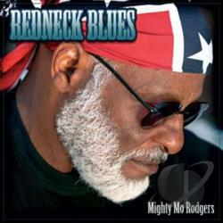 Rodgers, Mighty Mo - Redneck Blues CD Cover Art