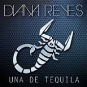 Reyes, Diana - Una De Tequila - Single DB Cover Art