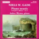 Blyme, Anker - Niels W. Gade: Piano Music - Complete Edition, Vol. 1 CD Cover Art